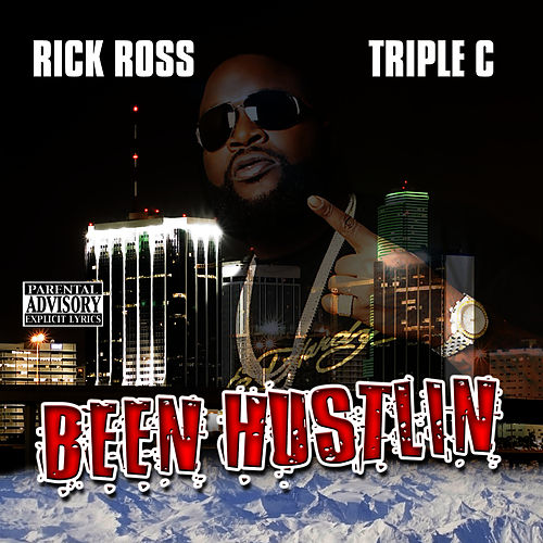 Been Hustlin' von Rick Ross