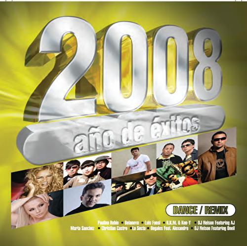 2008 Año De  Exitos Dance de Various Artists