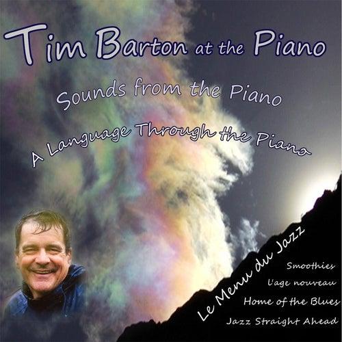 Tim Barton At the Piano von Tim Barton