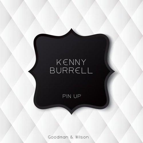 Pin Up von Kenny Burrell