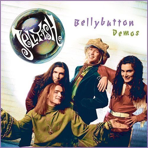 Bellybutton Demos de Jellyfish