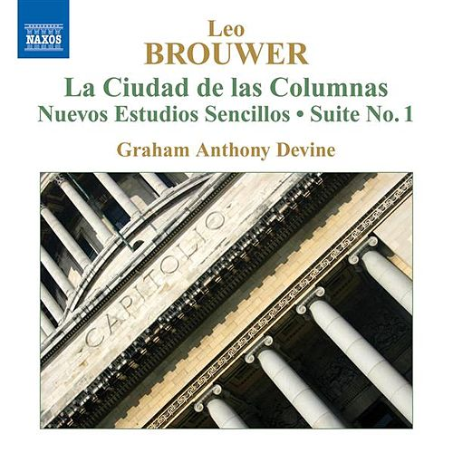 Guitar music of Leo Brouwer, Vol. 4 by Graham Anthony Devine