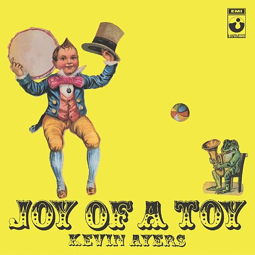 Joy Of A Toy de Kevin Ayers