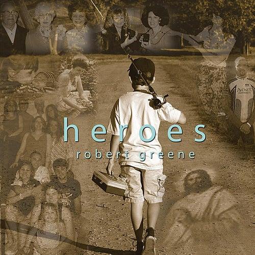 Heroes by Robert Greene