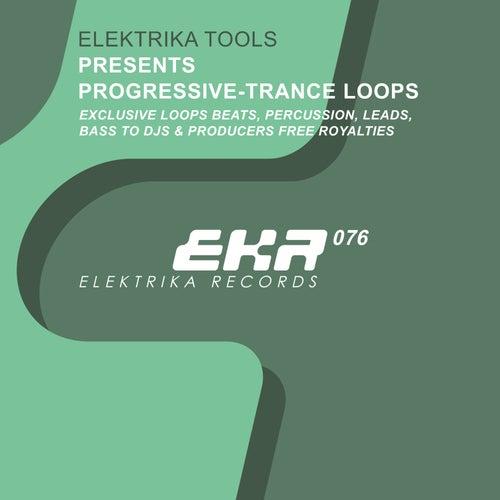 Elektrika Tools Presents Progressive-Trance Loops by Elektrika