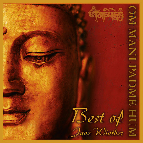 Om Mani Padme Hum - Best of de Jane Winther