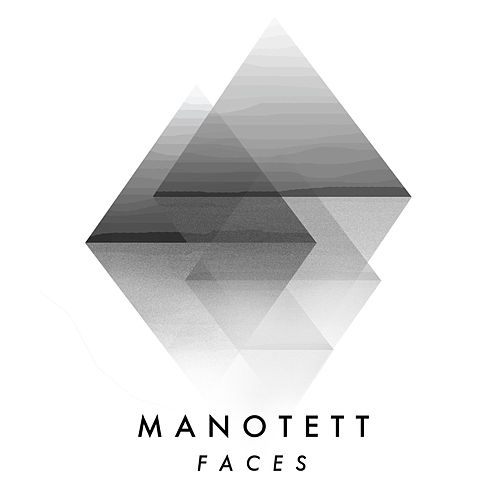 Faces by Manotett