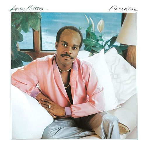 Paradise by LeRoy Hutson