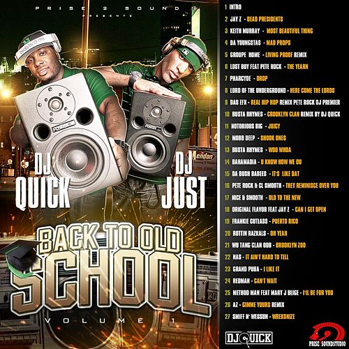 Back to Old School,  Vol. 1 (Remixed by DJ Quick and DJ Just) de Various Artists