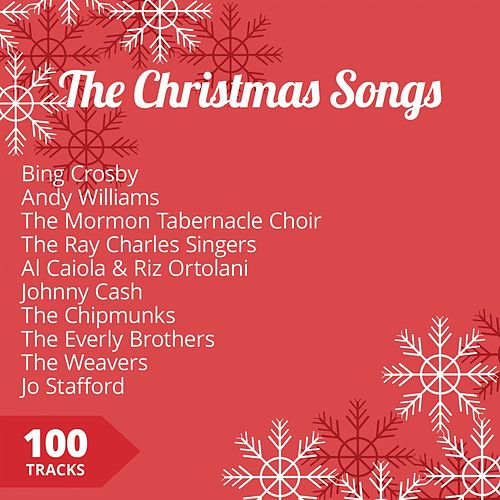 The Christmas Songs, Vol. 1 (Bing Crosby - Andy Williams - The Mormont Tablenackle Choir) by Various Artists