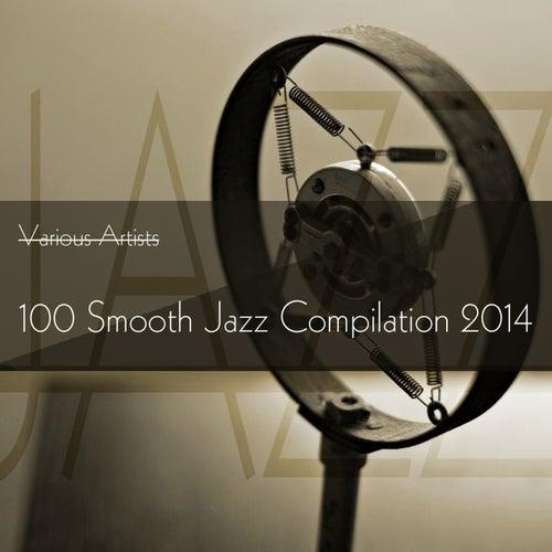 100 Smooth Jazz Compilation 2014 de Various Artists