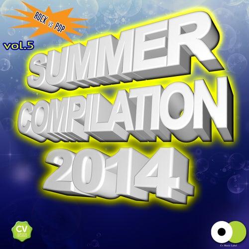 Summer Compilation 2014, Vol. 5 (Rock vs. Pop) de Various Artists