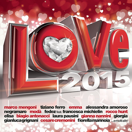 Radio Italia - Love 2015 di Various Artists