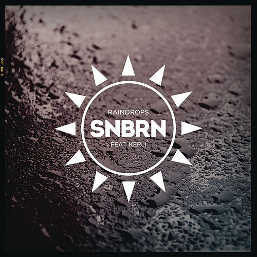 Raindrops (Radio Edit) de SNBRN