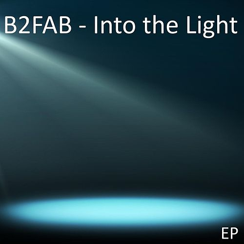 Into the Light by B2fab