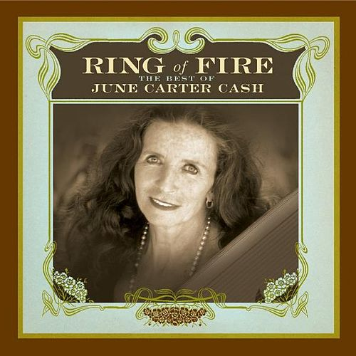 Ring of Fire: The Best of June Carter Cash de June Carter Cash