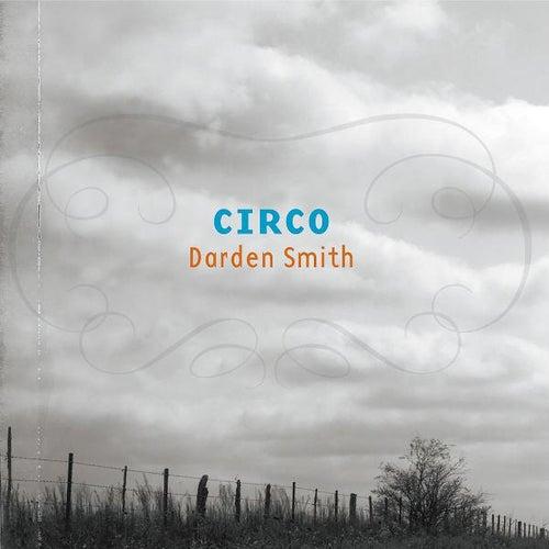 Circo von Darden Smith
