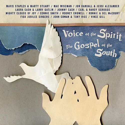 Voice of the Spirit, Gospel of the South von Various Artists