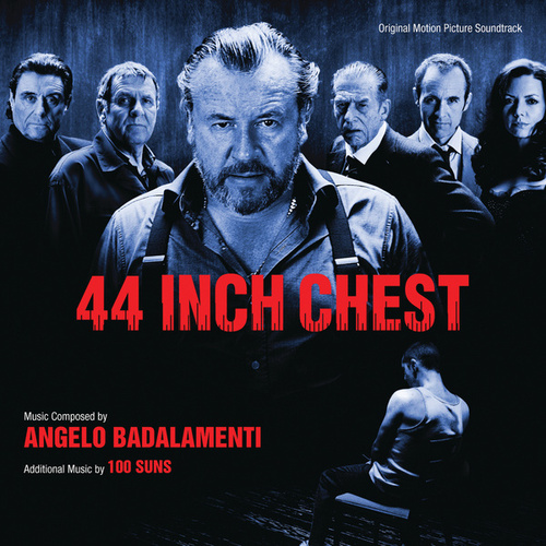 44 Inch Chest (Original Motion Picture Soundtrack) von Angelo Badalamenti