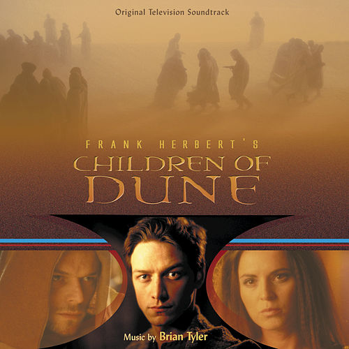 Children Of Dune de Brian Tyler