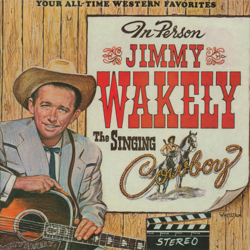 The Singing Cowboy von Jimmy Wakely