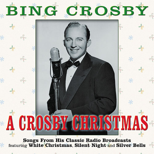Bing Crosby Christmas Album.A Crosby Christmas By Bing Crosby Napster