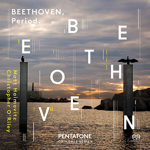 Beethoven: Sonatas & Variations for Cello & Fortepiano by Matt Haimovitz