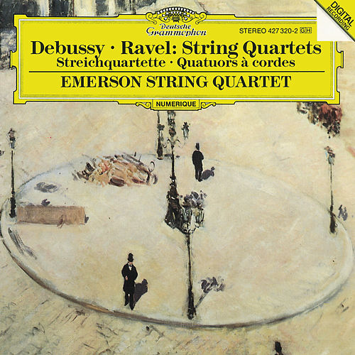 Claude Debussy / Maurice Ravel: String Quartets by Emerson String Quartet
