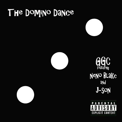 The Domino Dance (feat. Neno Blakc & J-son) by G G C
