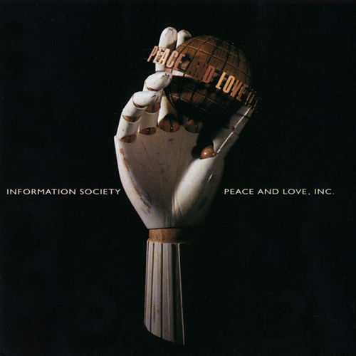 Peace And Love, Inc. de Information Society