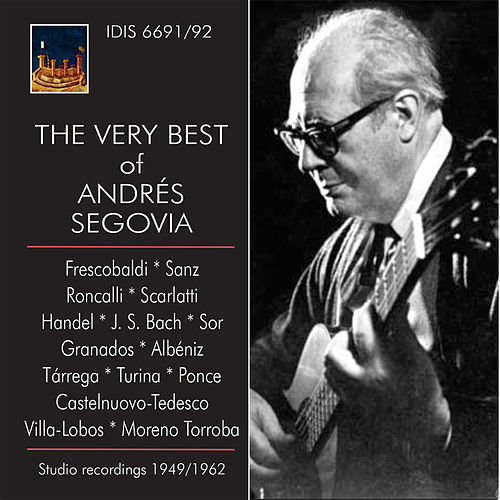 The Very Best of Andrés Segovia de Andres Segovia