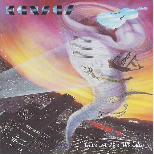 Live at the Whisky by Kansas