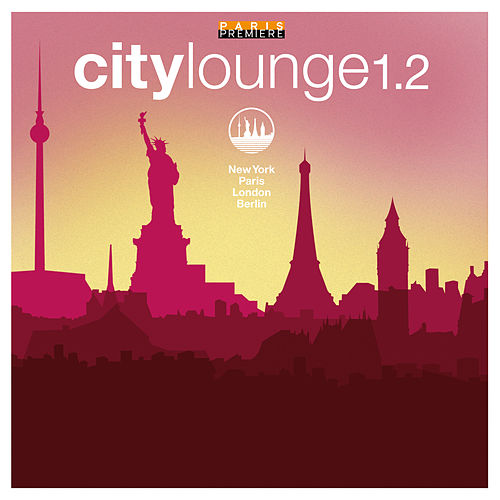 City Lounge, Vol 1.2 by Various Artists