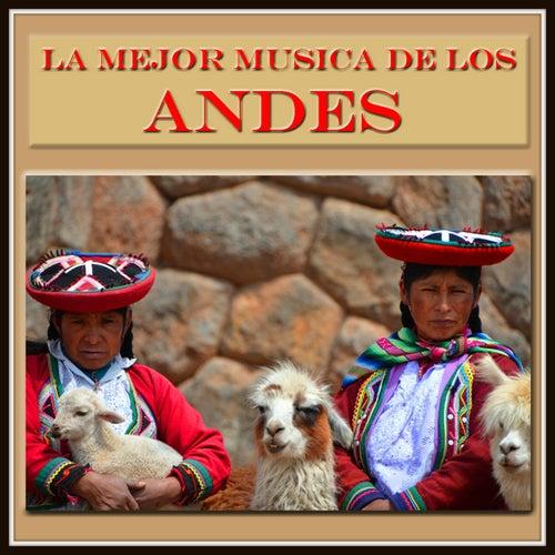 La Mejor Musica de los Andes de Various Artists
