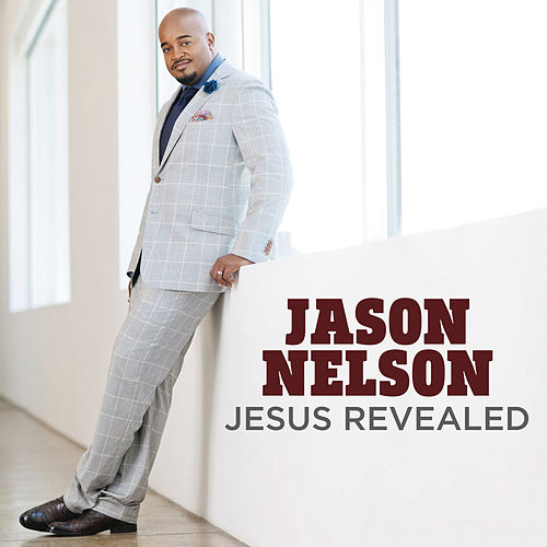 Jesus Revealed by Jason Nelson