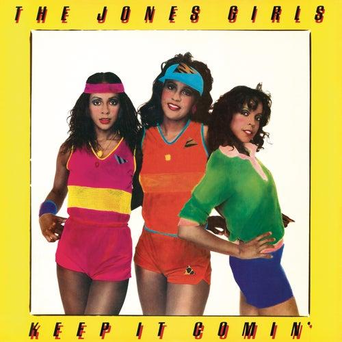 Keep It Comin' by The Jones Girls