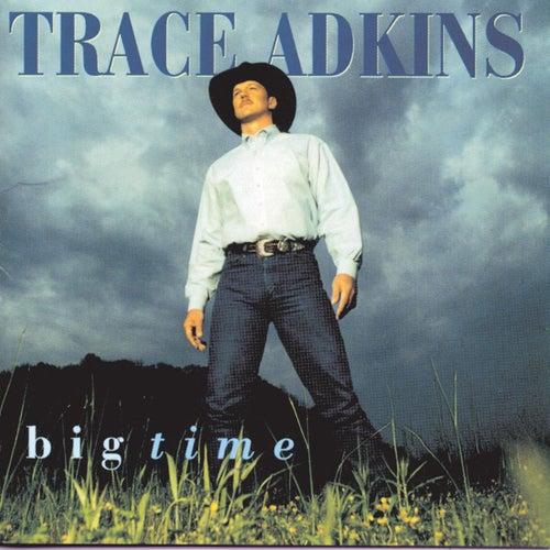 Big Time de Trace Adkins