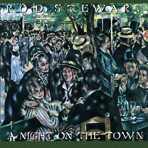 A Night on the Town van Rod Stewart