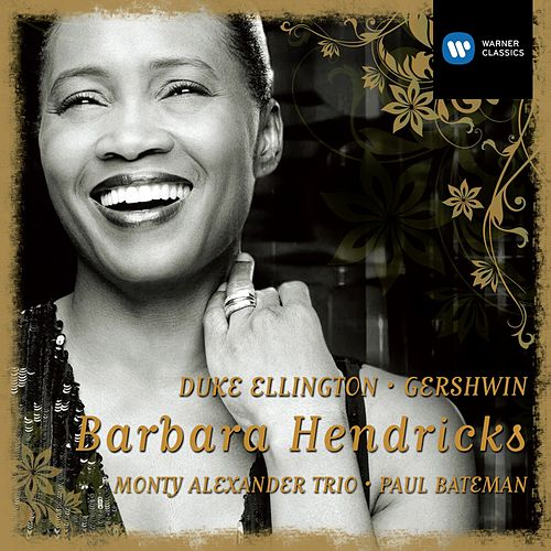 Barbara Hendricks: Gershwin & Ellington by Barbara Hendricks