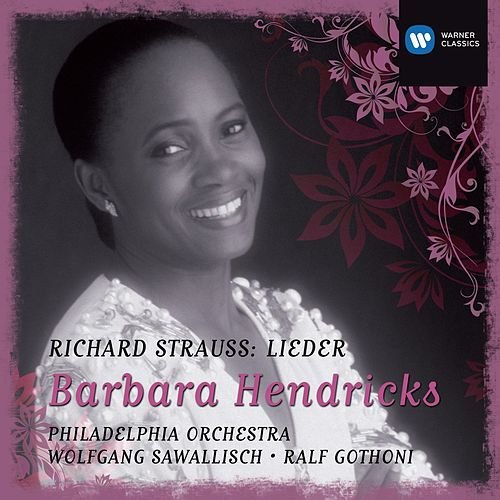 Barbara Hendricks: Strauss Lieder de Barbara Hendricks