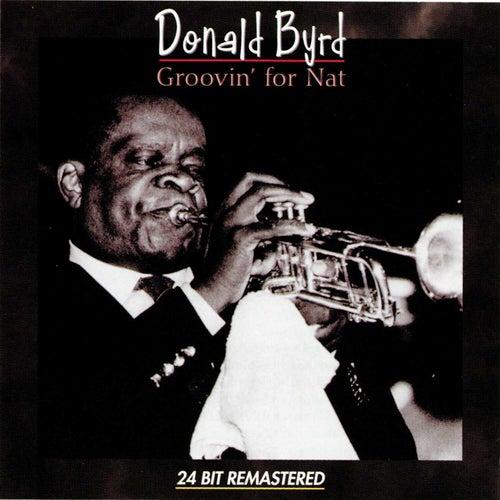 Groovin For Nat de Donald Byrd