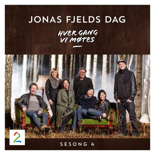 Hver gang vi møtes - Sesong 4 - Jonas Fjelds dag by Hver gang vi møtes (sesong7)