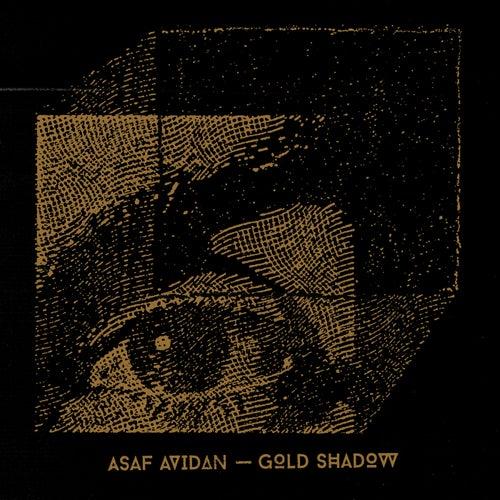Gold Shadow von Asaf Avidan