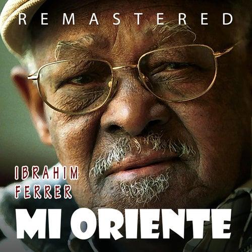 Mi Oriente von Ibrahim Ferrer