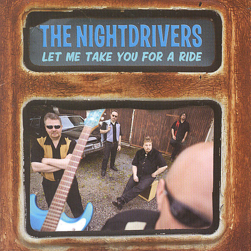 Let Me Take You For A Ride by The Nightdrivers