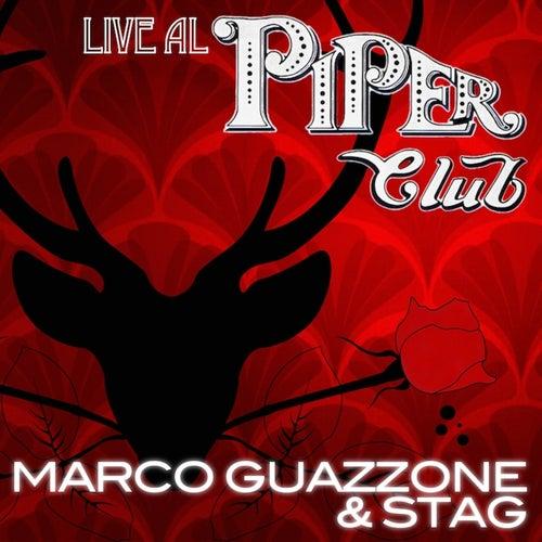 Marco Guazzone & STAG Live al Piper Club (Live) by Marco Guazzone