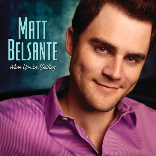 When You're Smiling de Matt Belsante
