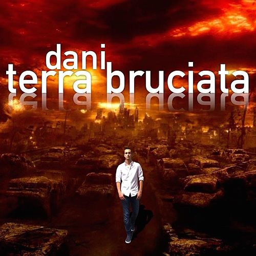 Terra Bruciata by Dani