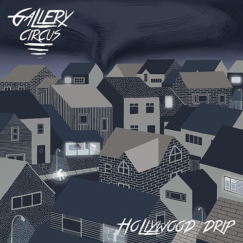 Hollywood Drip by Gallery Circus
