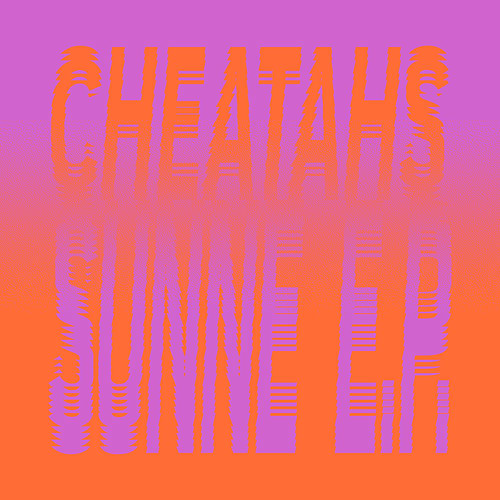 Sunne - Single by Cheatahs